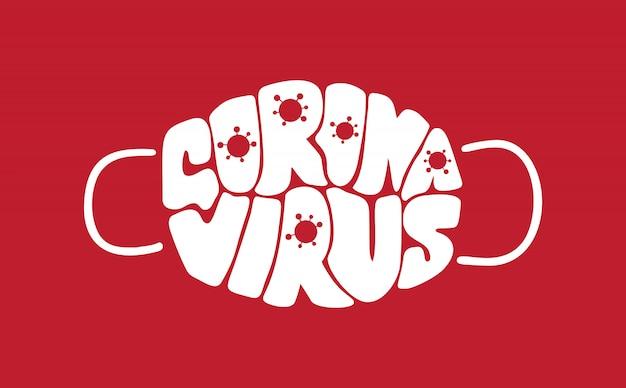 Coronavirus lettrage texte sous forme de masque facial