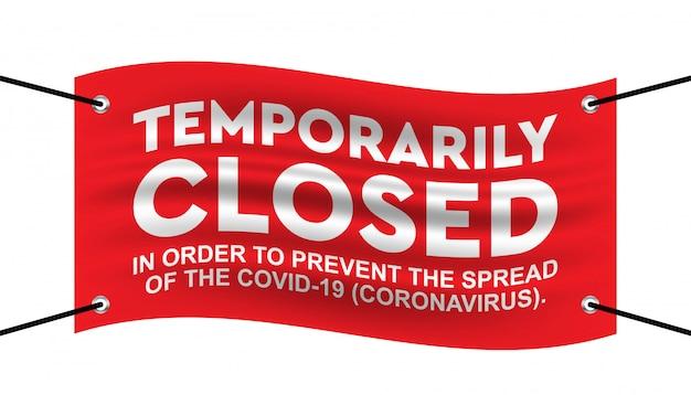 Coronavirus temporairement fermé modèle.