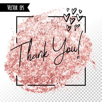 Coup de pinceau de paillettes de feuille d'or. carte de remerciement en or rose rose. modèle de cadre carré de réseaux de médias sociaux