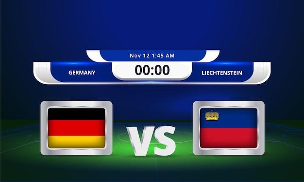 Coupe du monde fifa 2022 allemagne vs liechtenstein match de football diffusion du tableau de bord
