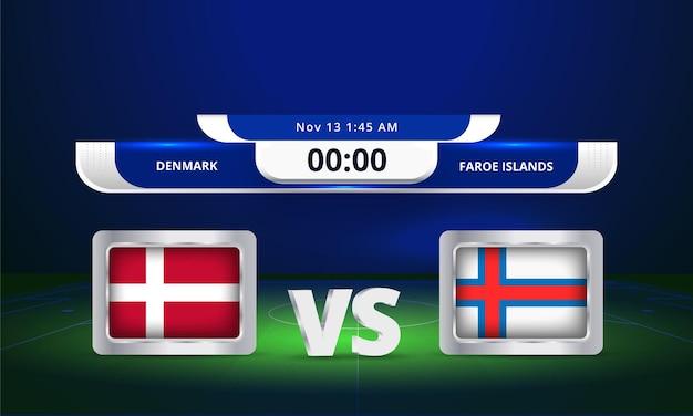 Coupe du monde fifa 2022 danemark vs îles féroé match de football diffusion tableau de bord