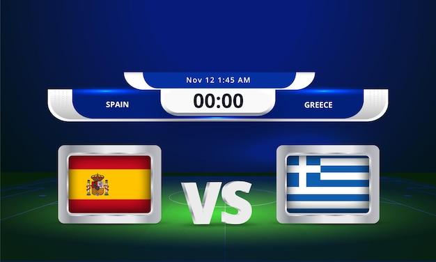 Coupe du monde fifa 2022 espagne vs grèce match de football diffusion tableau de bord