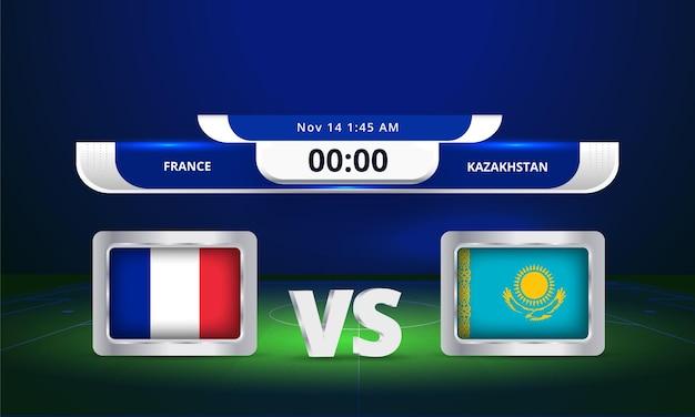 Coupe du monde de football 2022 france vs kazakhstan match de football diffusion du tableau de bord
