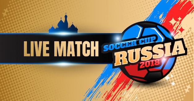 Coupe du monde russie 2018 contexte