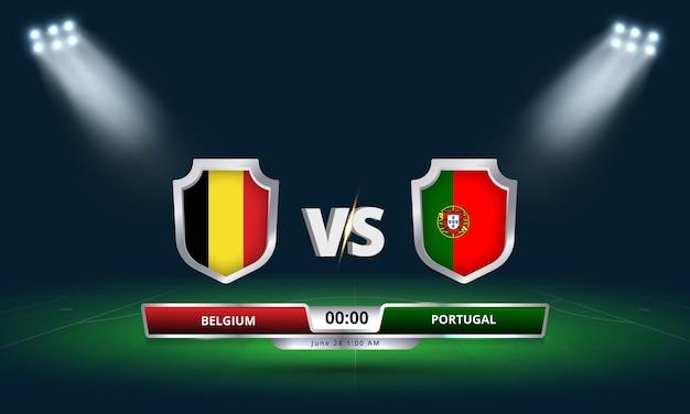 Coupe d'europe ronde de 16 belgique vs portugal match de football diffusion tableau de bord