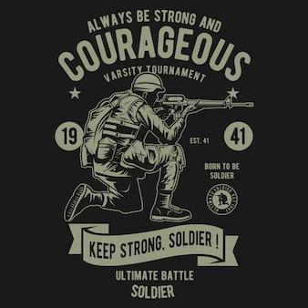 Courageux du soldat