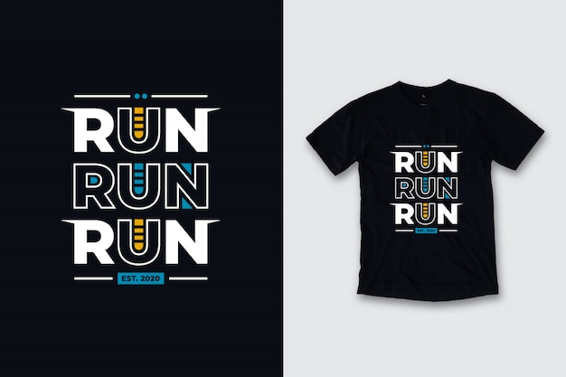 Courir courir courir conception de t-shirt citations modernes