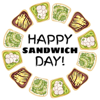 Couronne de joyeux jour de sandwich. affiche saine de sandwichs au pain grillé. petit-déjeuner ou déjeuner végétalien. stock de collation végétarienne imprimer