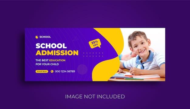 Couverture facebook d'admission à l'école et modèle de publication sur les médias sociaux pour bannière web