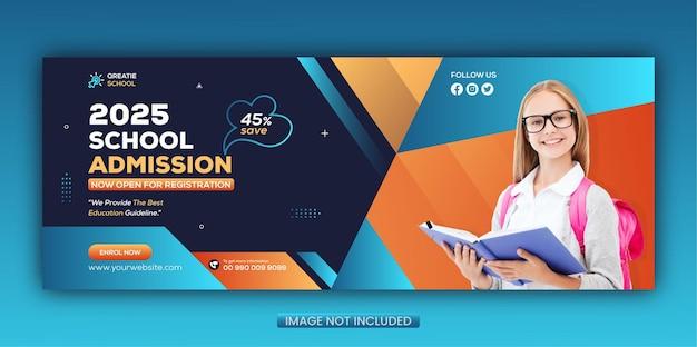 Couverture facebook et modèle de bannière web d'admission à l'école de concept créatif