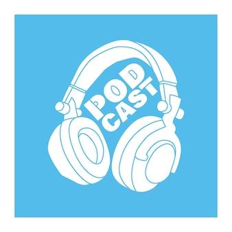 Couverture de vecteur pour l'émission de podcast illustration d'un casque stéréo et d'un lettrage de dessin à la main