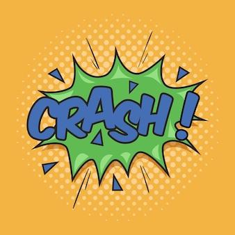 Crash! effet sonore de formulation pour la bulle de dialogue comique