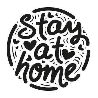 Creative je reste à la maison lettrage avec coeurs