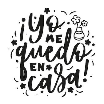 Creative je reste à la maison lettrage en espagnol