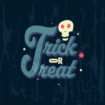Creative trick or treat texte avec effet de bruit et crâne