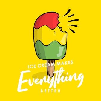 La crème glacée rend tout meilleur