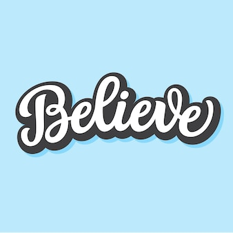 Croire. mot de lettrage à la main