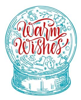 Croquis de globe de neige en verre jouet. lettrage de souhaits chaleureux. motif décoratif d'hiver