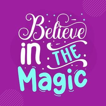 Croyez au lettrage magique à la main design vectoriel premium