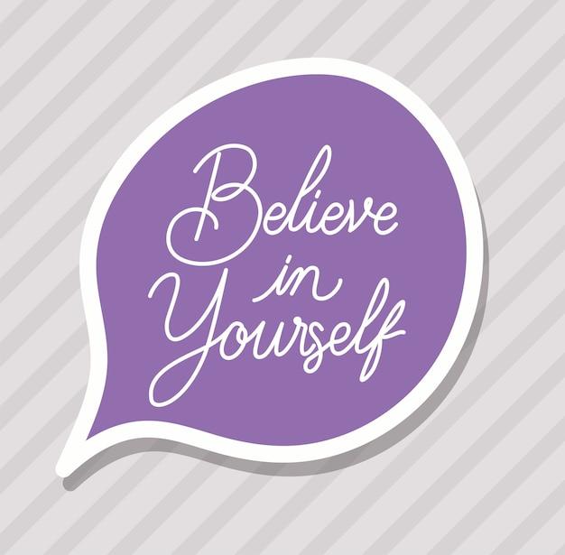 Croyez en vous-même lettrage
