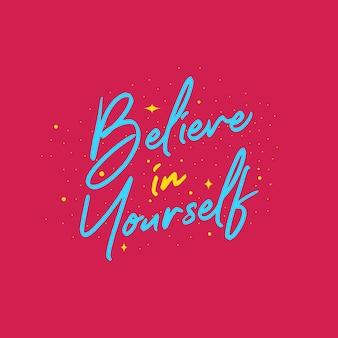 Croyez en vous