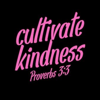 Cultiver la gentillesse