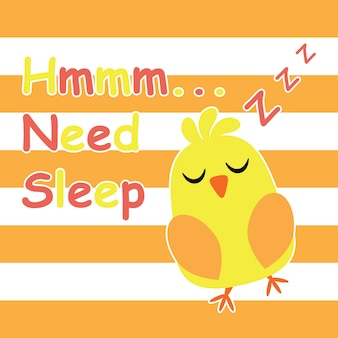 Cute chick is sleeping cartoon, carte postale pour enfants et t-shirt design pour enfants illustration vectorielle