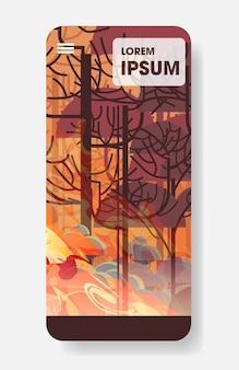 Dangereux wildfire australie brousse feu développement bois sec brûlant des arbres réchauffement climatique catastrophe naturelle concept smartphone écran application mobile intense orange flammes vertical