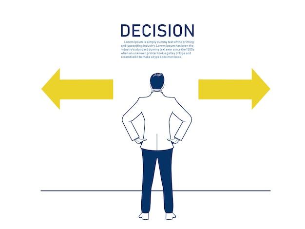 Décision d'un homme d'affaires de choisir quelle direction.