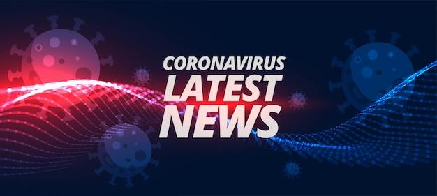 Dernières nouvelles et mises à jour sur le pandémon coronavirus covid-19