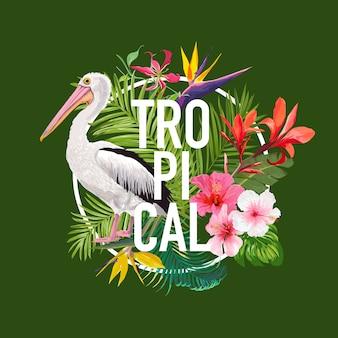 Design d'été tropical avec oiseau pélican et fleurs