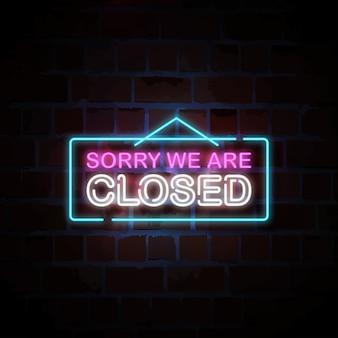 Désolé, nous sommes fermés illustration de signe au néon