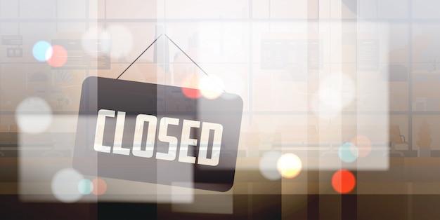 Désolé, nous sommes fermés signe accroché à l'extérieur du magasin de bureau ou d'un restaurant