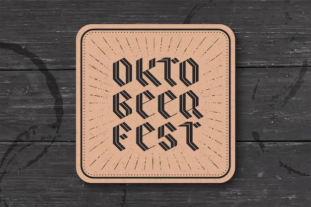 Dessous de verre avec inscription pour l'oktoberfest beer festival