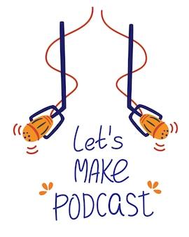 Deux microphones sont suspendus inscription faisons un podcast podcast de formation en ligne