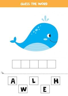 Devinez le mot baleine. jeu d'orthographe pour les enfants. feuille de travail pédagogique.