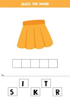 Devinez le mot jupe. jeu d'orthographe pour les enfants. feuille de travail pédagogique.