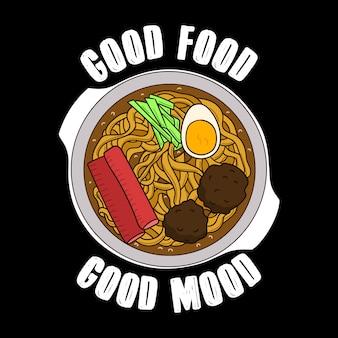 Devis et slogan branchés de food, bons pour la conception d'impression. bonne nourriture, bonne humeur. illustration vectorielle de ramen