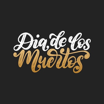 Dia de los muertos traduit de l'expression manuscrite du jour des morts en espagnol. illustration vectorielle sur fond noir. concept de design pour l'invitation à une fête, carte de voeux.