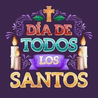 Día de todos los santos - lettrage