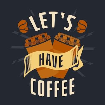 Dictons et citations de café