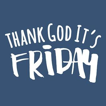 Dieu merci c'est vendredi