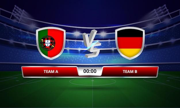 Diffusion du tableau de bord du match de football de la coupe d'europe du portugal contre l'allemagne
