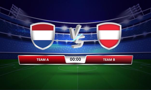 Diffusion du tableau de bord du match de football des pays-bas contre l'autriche de la coupe d'europe