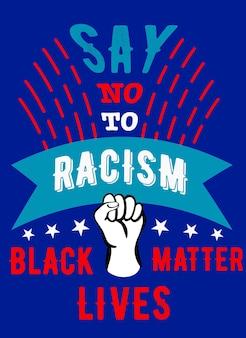 Dites non au racisme à la main dans une affiche contre le racisme appelant à la lutte contre