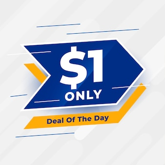 Dollar one only deal of the day banner