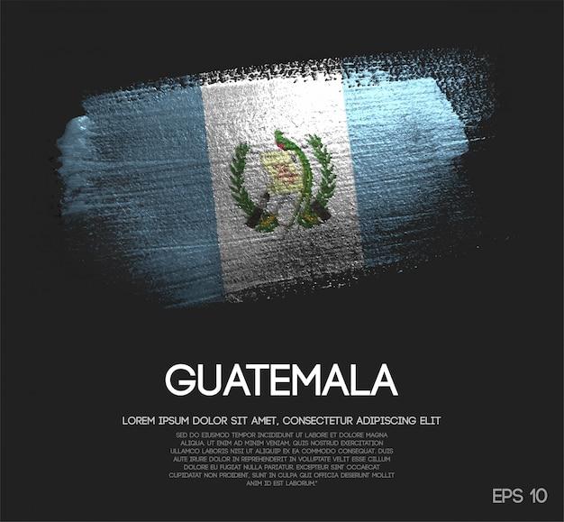 Drapeau de guatemala fait de peinture de pinceau d'étincelle de scintillement