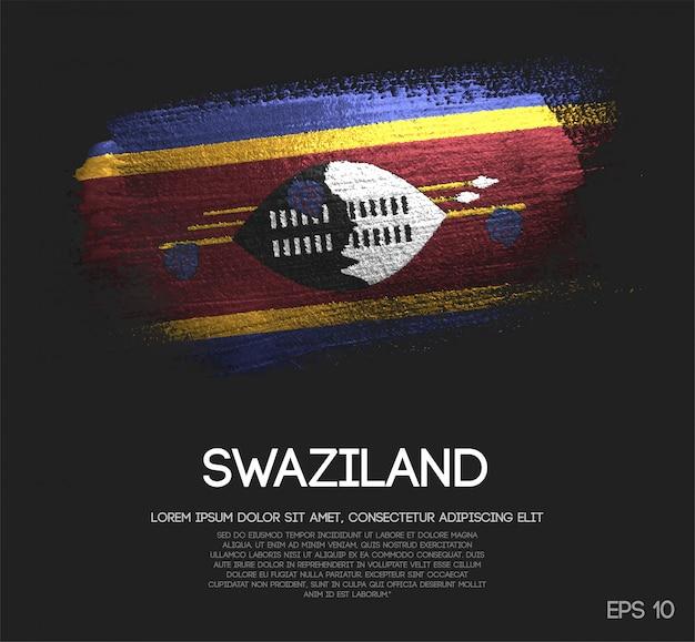 Drapeau de swaziland fait de peinture de pinceau d'étincelle de scintillement