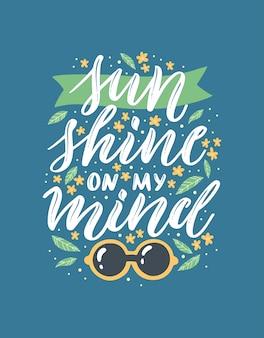 Du soleil dans mon esprit. lettrage d'été coloré dans un style moderne. décoration de vacances dessinée à la main. conception d'illustration vectorielle isolée avec des éléments d'été.