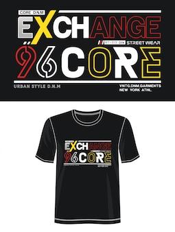 Échange de typographie de base pour t-shirt imprimé